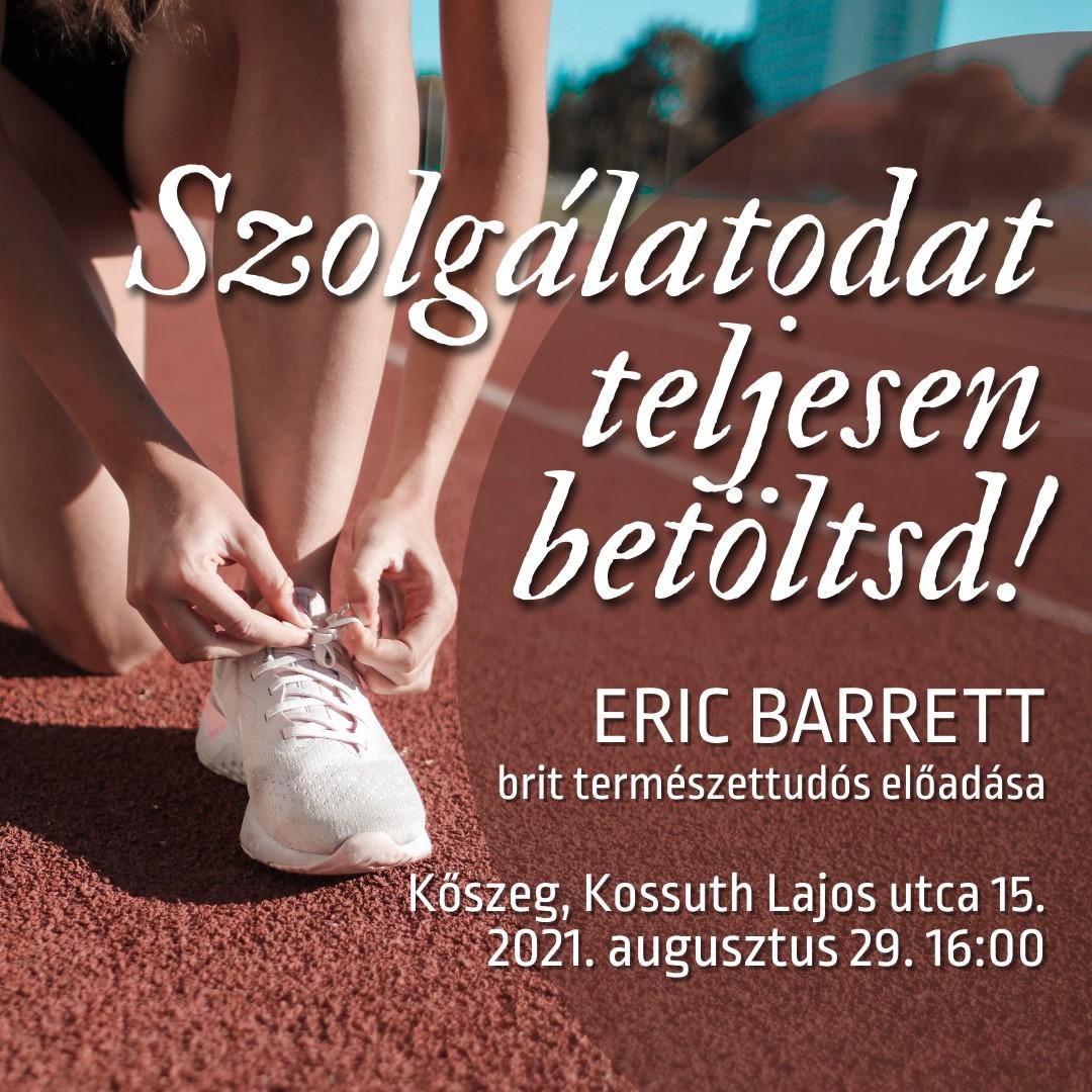 Eric Barrett brit természettudós előadása